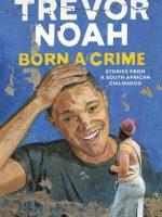 Born a Crime Book Cover