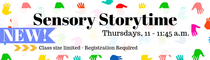 Sensory Storytime - Registration Required