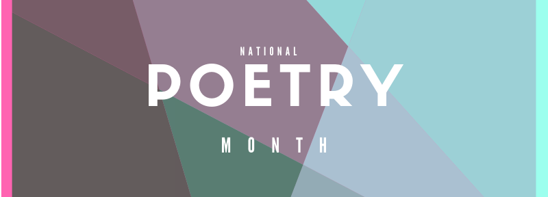 National Poetry Month Header Image