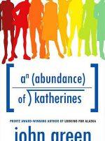 An Abundance of Katherine's Cover
