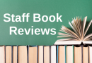 Staff Book Reviews & Suggestions!