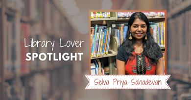 Library Lover Spotlight: Selva Priya Sahadevan