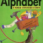 Alphabet Under Construction - Book Cover